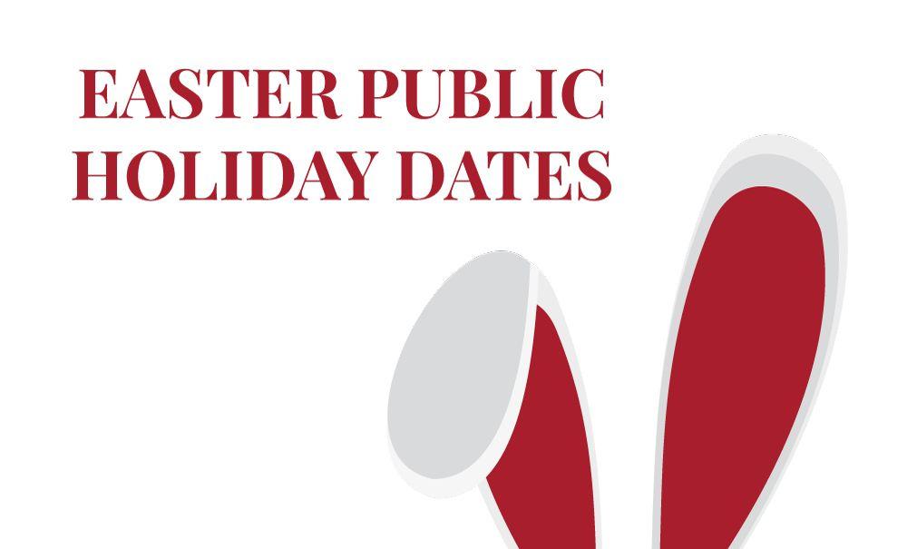 Public Holidays Easter 2017